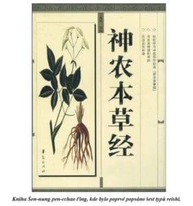 kniha Šen-nung pen-cchao ťing obsahuje poprvé popsaných 6 typů Reishi