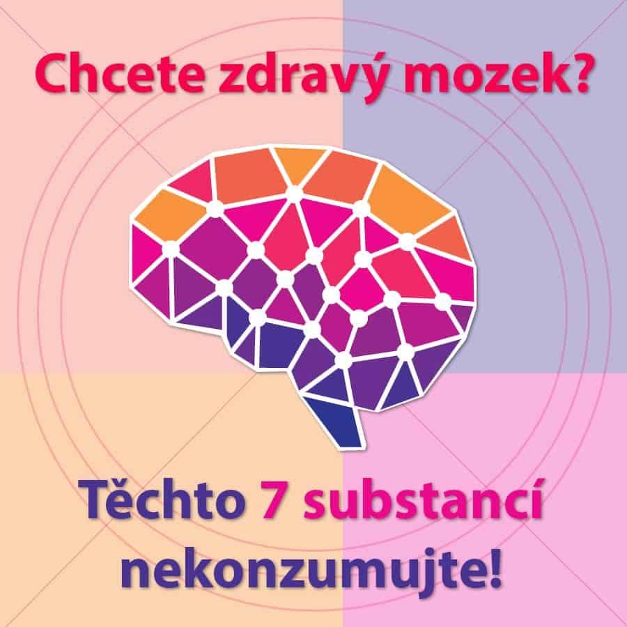 zobrazení mozku a nápis Chcete zdravý mozek? Těchto 7 substancí nekonzumujte!
